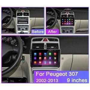 Image 2 - 4G + 64G Android 9.0 samochodowy odtwarzacz DVD dla Peugeot 307 307CC 307SW 2002 2013 Radio samochodowe nawigacja GPS CarPlay RDS odtwarzacz IPS 2DIN