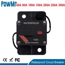 PowMr 12V 24VDC 60A 80A 100A 150A 200A 250A 300A Black Color Home Solar System Waterproof Circuit Breaker Reset Fuse Inverter