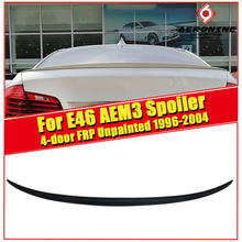 цена на E46 4-door FRP Unpainted High Kick Tail Trunk Spoiler Wing For BMW 3 series 318i 320i 323i 325i 328 M3 style Wings spoiler 96-04