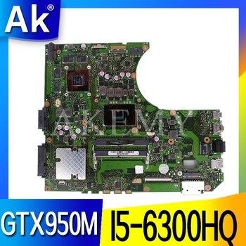 Akemy N552VX motherboard for ASUS N552VX N552V N552 Laptop motherboard N552VX mainboard motherboard I5-6300HQ GTX950M/2G