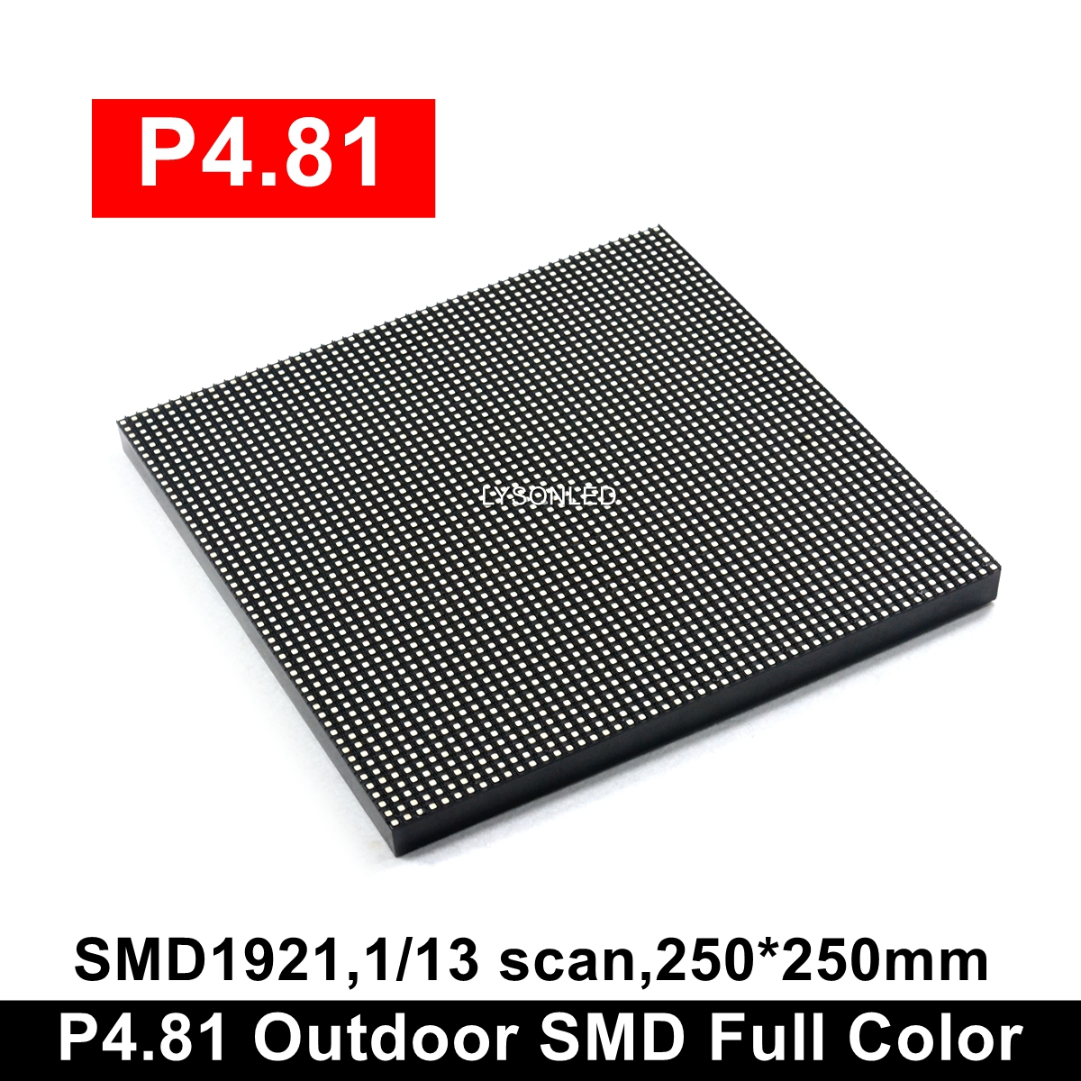 P4.81mm Outdoor Full Color Led Module 250x250mm,High Resolution Rental Live Show LED Video Display Panel (TS802 RV908M On Sale)