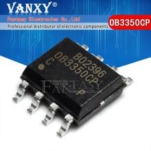 10 Uds. OB3350CP SOP 8 OB3350 SOP SMD 3350CP SOP8