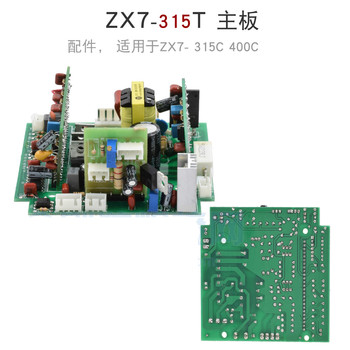 ZX7-315T 315C 400C IGBT Inverter Welding Machine Auxiliary Power Main Board Control Board