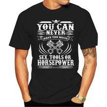 2021 loisirs mode 100% coton T-shirt été Cool hommes vous ne pouvez jamais avoir trop d'outils sexuels ou de puissance drôle
