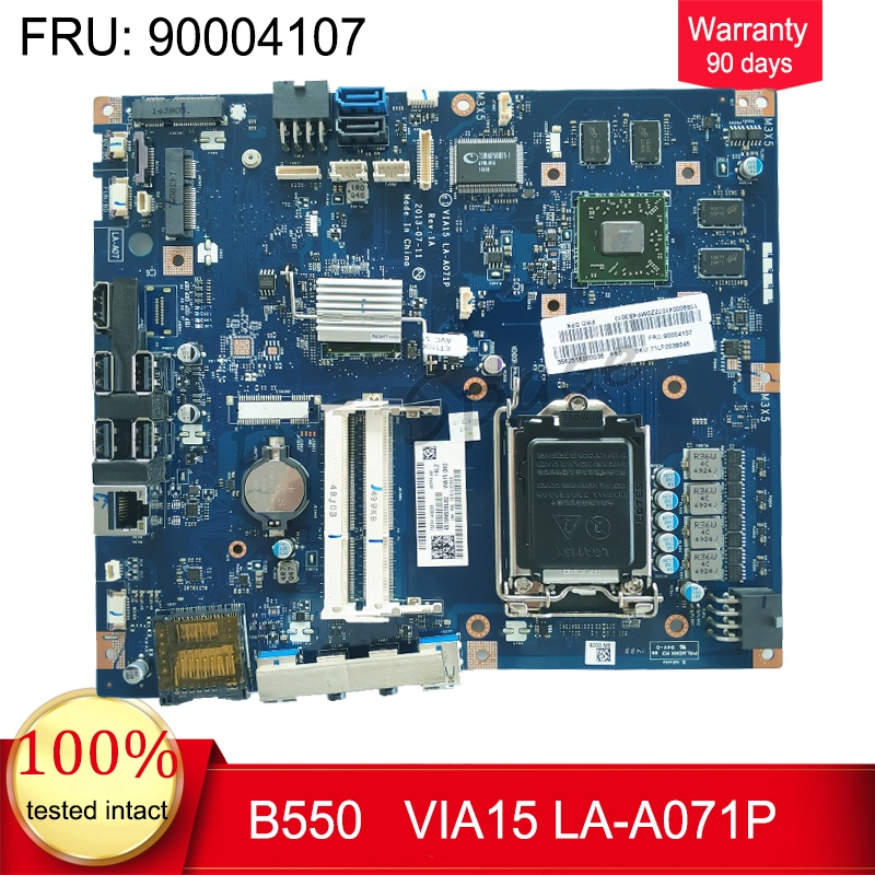 B550 AIO Motherboard For Lenovo B550 AIO Intel Motherboard VIA15 LA-A071P FRU 90004107 2G HD8850 100% Tested Fast Ship