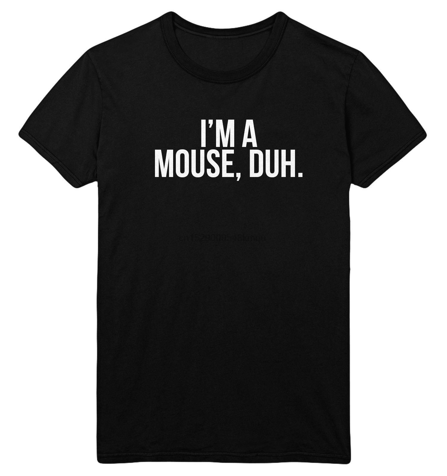 !CLEARANCE SALE! Im A Mouse Duh T Shirt Top Mean Girls Fancy Dress Cheap CEM2 Comfortable t shirtCasual Short Sleeve TEE