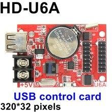 HD-U6A USB порт 32*320 пикселей Одноцветный/двухцветный светодиодный контроллер с асинхронным управлением макс. 20 шт p10 Модуль дисплея sup порт