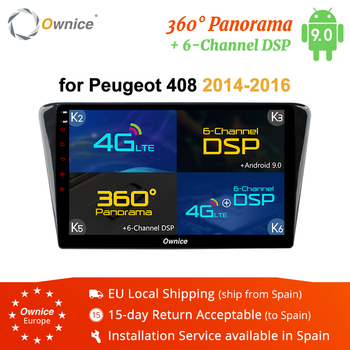 Ownice k3 k5 k6 Octa core Android 9.0 Car Radio player GPS navi for Peugeot 408 2014 2015 2016 2GB RAM 32GB 4G DSP 360 Panorama