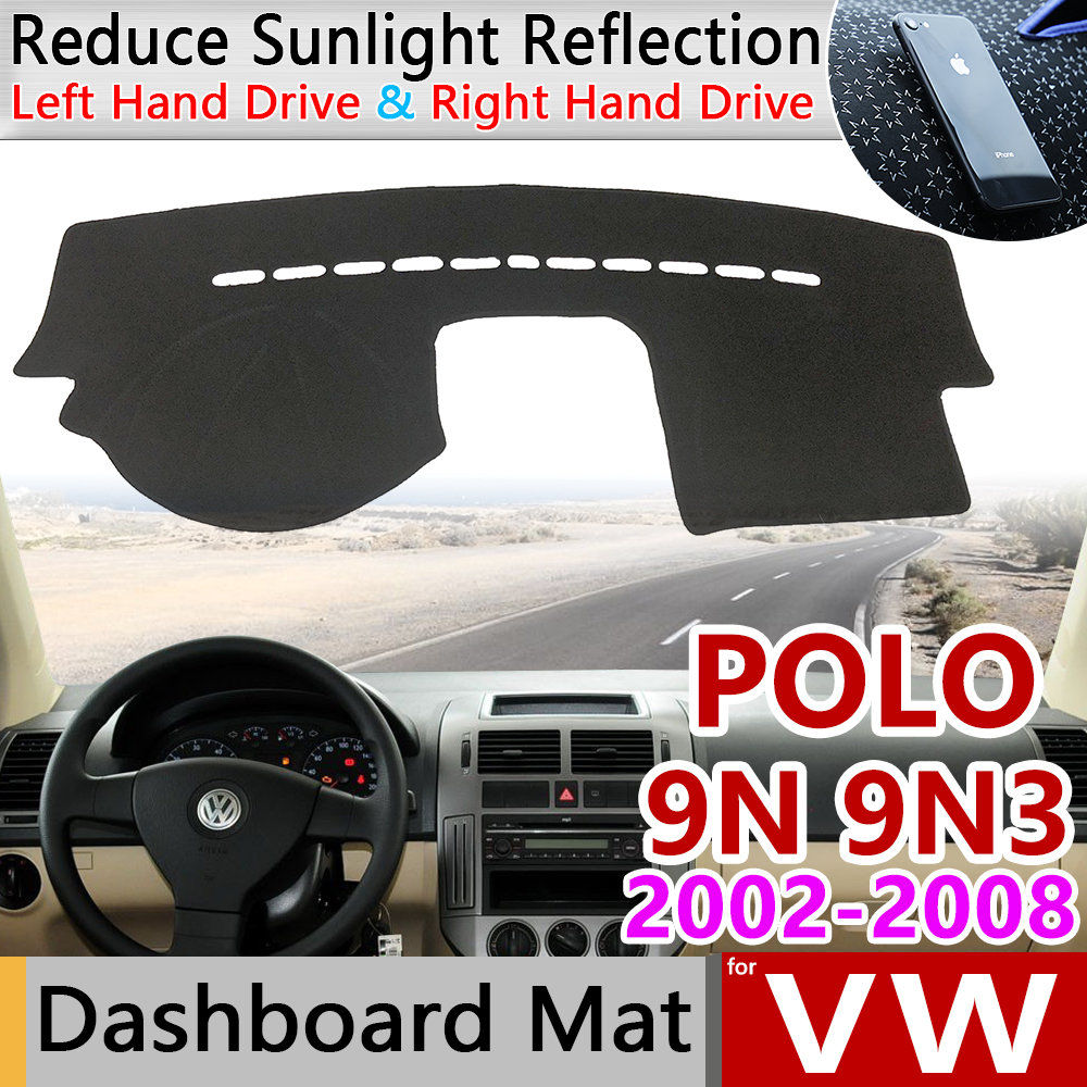 for Volkswagen VW POLO MK4 2002 2008 9N 9N3 Anti-Slip Mat Dashboard Cover Pad SunShade Dashmat Carpet Accessories 2003 2007 2008
