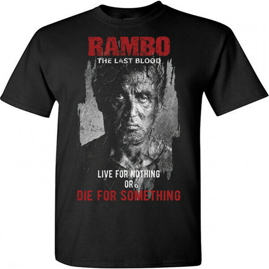 New Rambo Last Blood Five V 2019 T - Shirt Live For Nothing Or Die S M L Xl 2 Xl Graphic Tee Shirt image