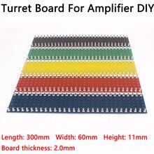 Junta de terminales de torreta, 1 pieza, tablero de cinta de etiqueta, cobre estañado, tablero de torres de 300x60x2MM, amplificador de tubo para Audio, Kit DIY