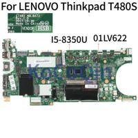 KoCoQin Laptop motherboard Für LENOVO Thinkpad T480S Core 01LV622 NM-B471 Mainboard SR3L9 I5-8350U