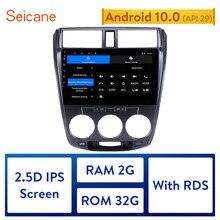 Seicane 10,1 pulgadas 2Din Android 10,0 Quad-Core Radio de coche GPS reproductor Multimedia para 2011, 2012, 2013, 2014, 2015, 2016 Honda de la ciudad