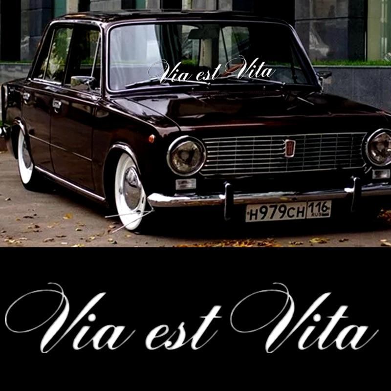 CK3031 # 30*5.7cm Funny Car Stikcer Vinyl Sticker On Car, Inscriptions In Beautiful Font On Windshield, Via Est Vita