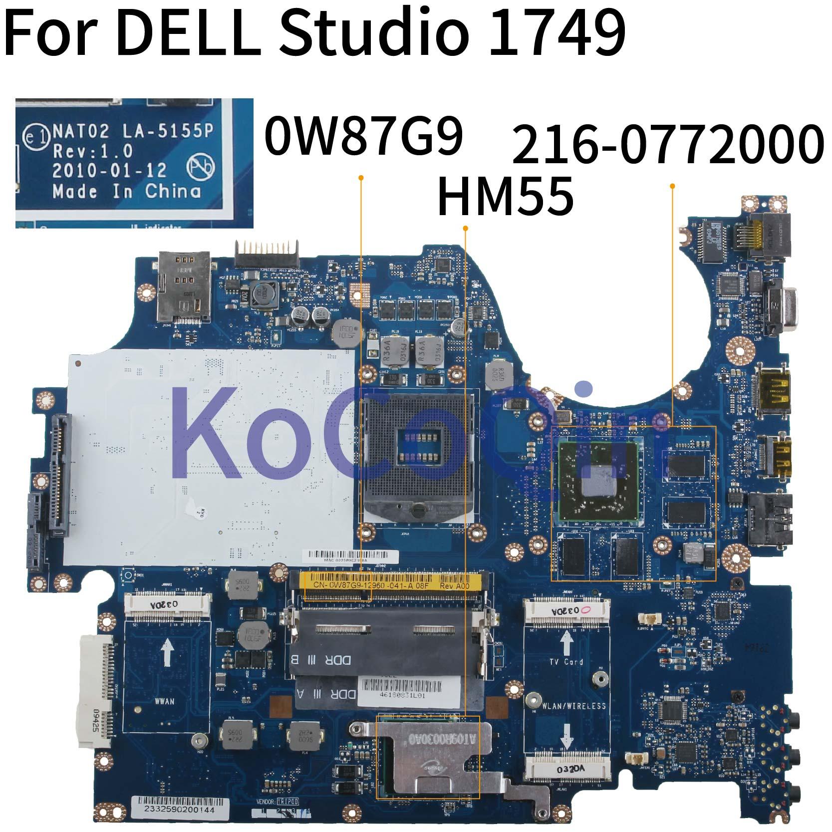 KoCoQin Laptop Motherboard For DELL Studio 1749 Mainboard CN-0W87G9 0W87G9 NAT02 LA-5155P 216-0772000 HM55