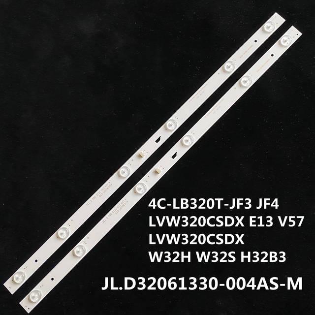 LED backlight strip 6 lamp for JL.D32061330 004AS M 057GS 4C LB320T JF3 JF4 LVW320CSDX E13 V57 LVW320CSDX W32H W32S H32B3