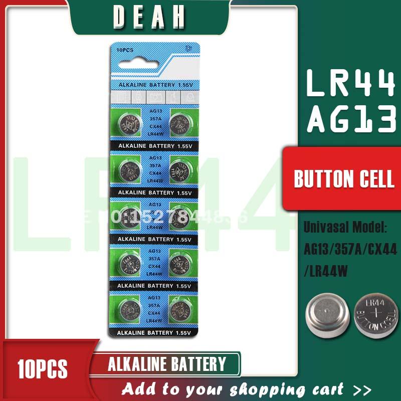 DEAH 10PCS 1.55V AG13 LR44 Alkaline Cell Coin Battery AG 13 LR44W LR1154 SR44 A76 357A 303 357 Button Batteries For Watches Toys