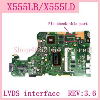 X555LB LVDS interface 4G RAM REV:3.6 GT940M/2G Motherboard For ASUS X555L A555L K555L F555L W519L X555LD X555LF Laptop Mainboard