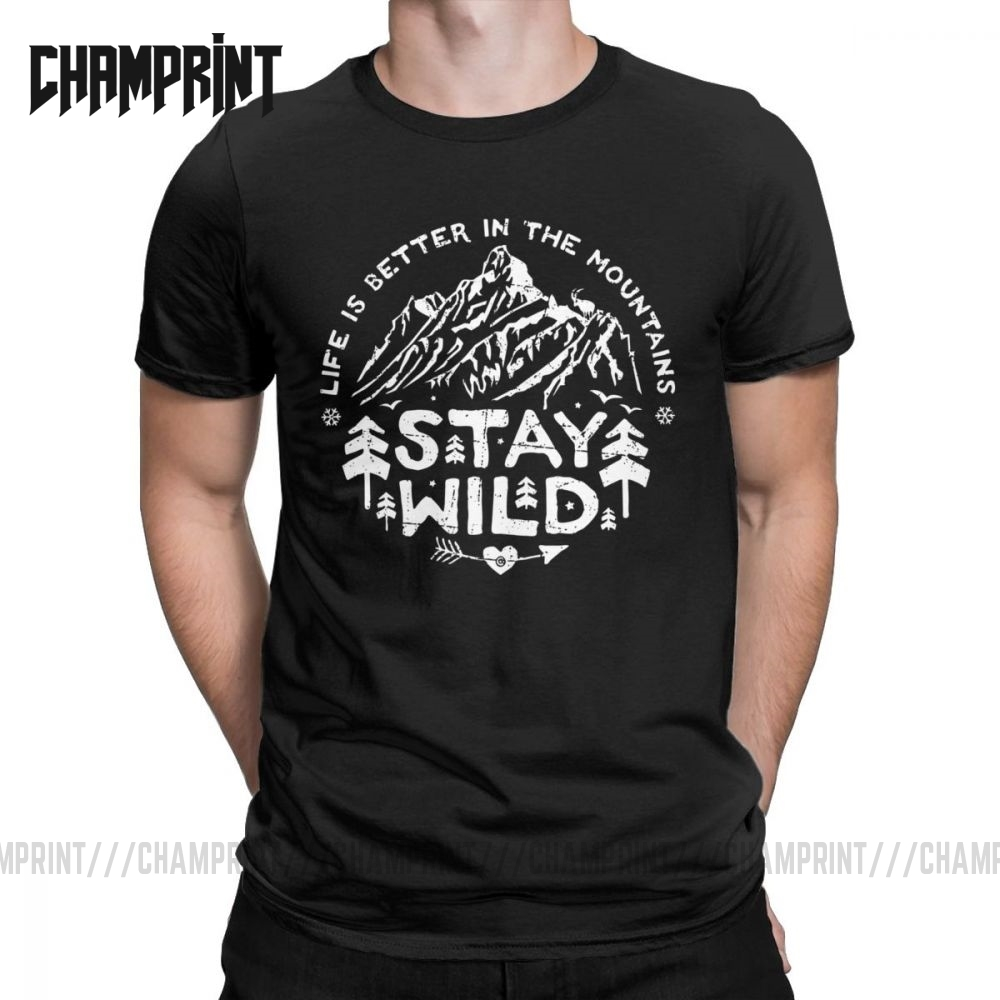 Stay Wild Mountains Are Calling T-Shirts Men Climbing Camping Hike Cotton Tees O Neck Short Sleeve T Shirts Summer Clothing