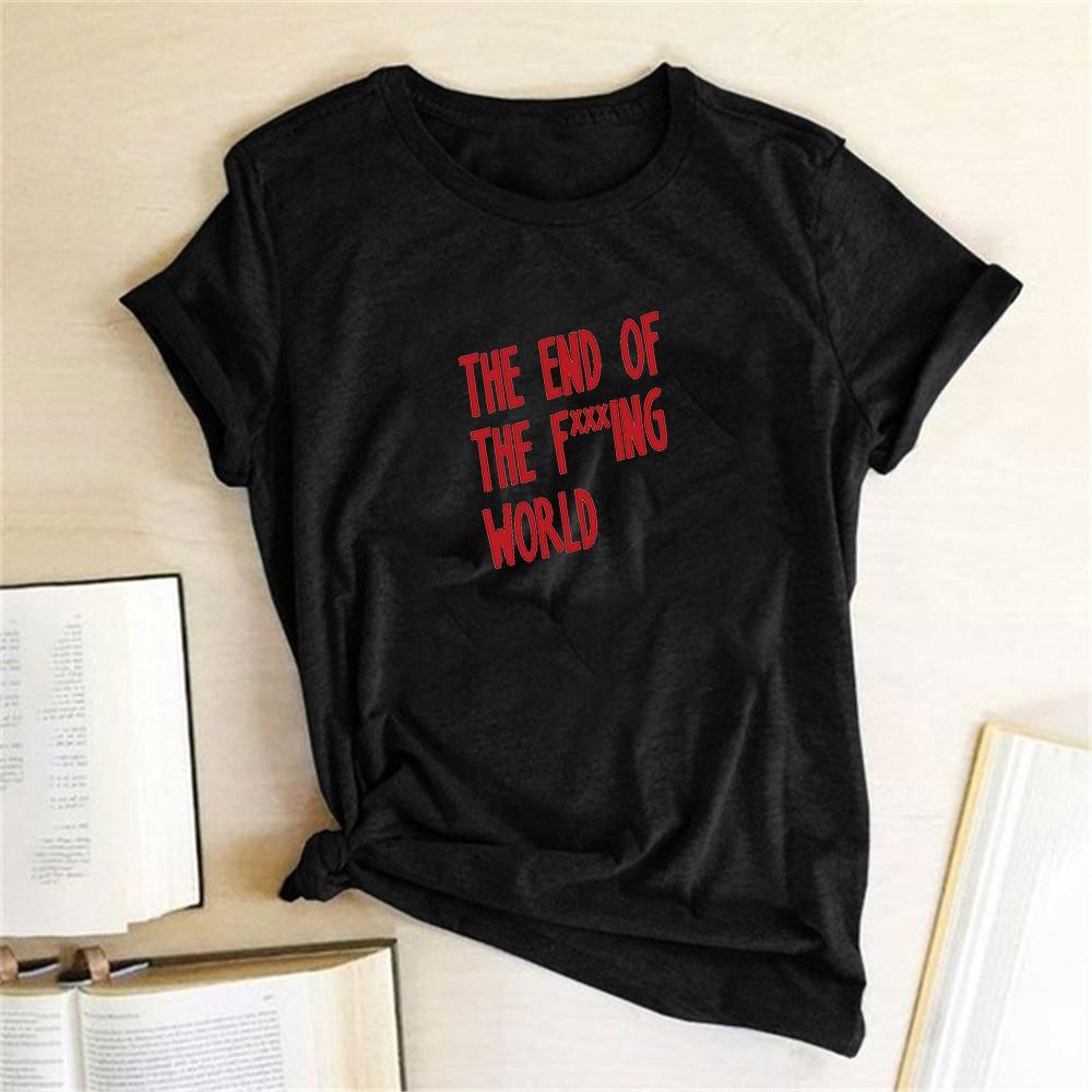 THE END OF THE  F***ing WORLD TV Show James Alyssa T Shirts Women Short Sleeve O Neck T-shirts Harajuku Aesthetics Graphic Tees
