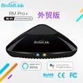 Broadlink Bo rmpro + Handy WiFi Infrarot RF Smart Home Handy Fernbedienung Englisch Version