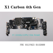 Motherboard i7-6600U For Lenovo ThinkPad X1 Carbon 4th Gen laptop CPU 16G RAM FRU 01LV923 01AX80