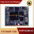 Original fx1800m fx 1800 m 1 gb N10P-GLM4-A3 placa de vídeo vga com x-bracket para hp 8540 w 8540 p funcionando perfeitamente