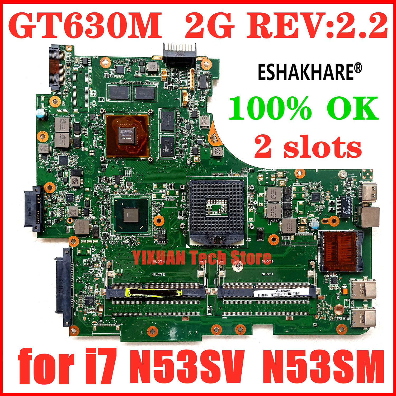 ESHAKHARE N53SM Motherboard 2*Slots GT630M 2G For ASUS N53S N53SV N53SN N53SM laptop Motherboard N53SM Mainboard Test work 100%(China)