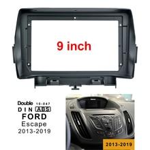 2Din רכב DVD מסגרת אודיו מתאם התאמת דאש Trim ערכות Facia לוח 9 אינץ עבור פורד Escape Kuga 2013 2019 זוגי דין רדיו נגן