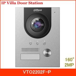 Dahua Neue IP Villa Tür Station VTO2202F-P 2MP CMOS Kamera 160 ° Blickwinkel Nachtsicht und Stimme Anzeige ersetzen VTO2202F