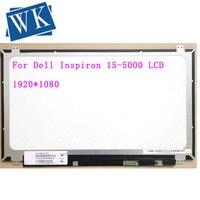 Dell inspiron 15.6 5000 lcd led 디스플레이 5558x1920 교체 용 1080 fhd ips 스크린