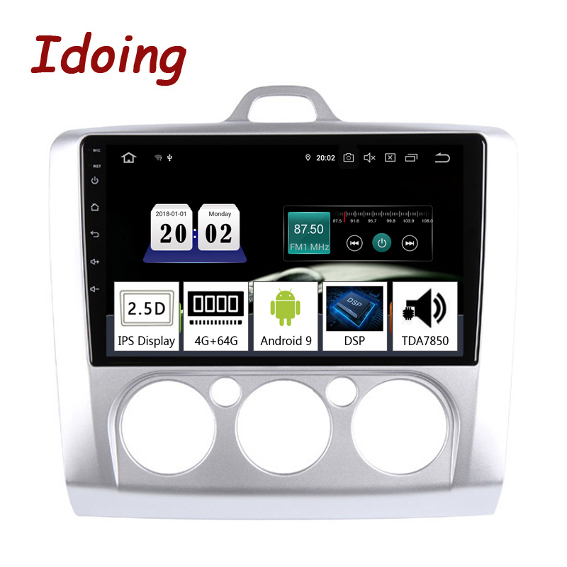 Idoing 92.5D 4G+64G 8 Core Car Multimedia NO 2 Din Radio Player GPS Navigation Android 9.0 Head Unit ForFord Focus 2 3 Mk2/Mk3