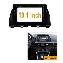 Car Radio Fascia for MAZDA CX-5 2015-2017 2DIN 10.1 Inch Stereo Dvd Player Dashboard Kit Face Plate