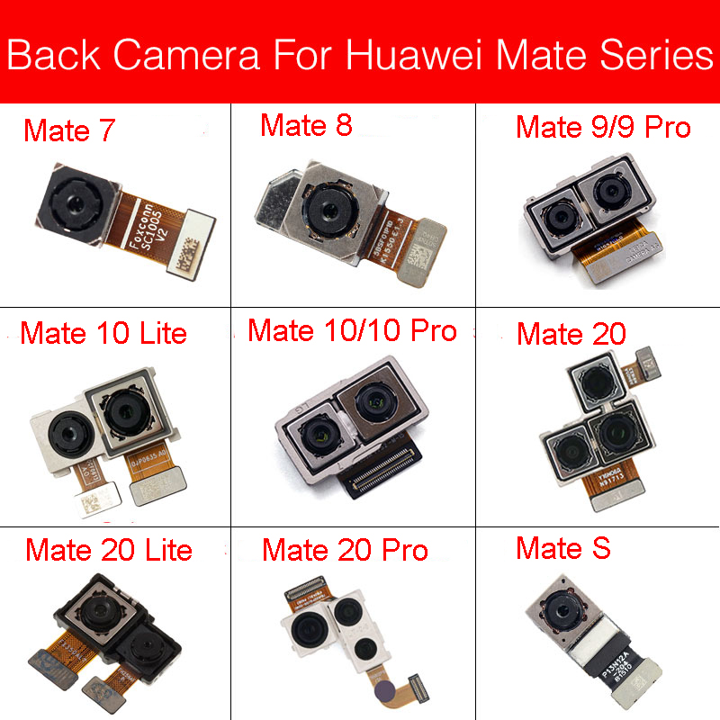 Main Back Camera For Huawei Mate 7 8 9 10 20 Lite Pro/Mate S Rear Big Camera Model Flex Cable Replacement Parts Tested Work