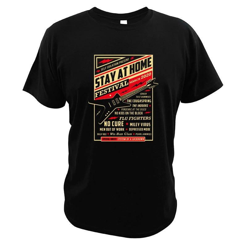 Карантин, фестиваль 2021, футболка с забавным подарком, группа Stay Home, Прямая поставка, футболка с цифровой печатью