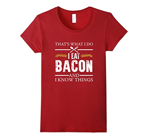 Funny Bacon And I Know Things T Shirt Food Meme Saying 2017 Women Fashion For Lady T Shirt Karajuku Brand Female The New image