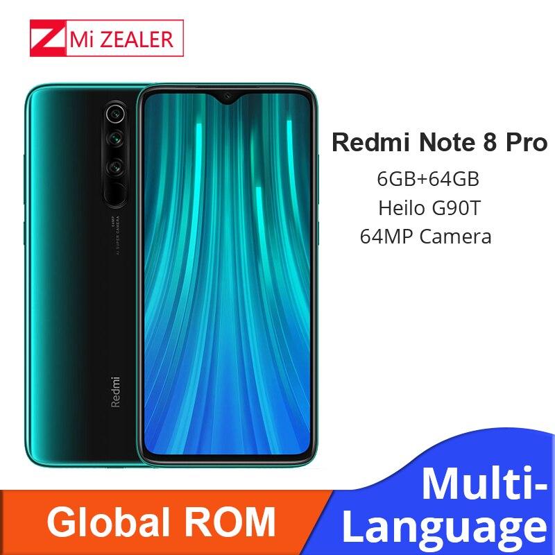 En Stock! Nouveau ROM Global Xiaomi Redmi Note 8 Pro 6GB RAM 64GB ROM 4500mah Smartphone 64MP caméra MTK Helio G90T téléphone portable