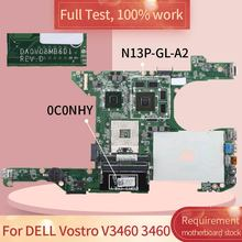 CN-0C0NHY Notebook Mainboard For DELL Vostro 3460 V3460 GT630M Laptop Motherboard 0C0NHY DA0V08MB6D1 DA0V08MB6D4 N13P-GL-A2