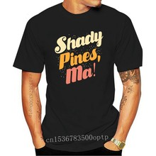 Shady Pines , Ma! For Men Women T Shirt Print Top Tees 100% Cotton Cool T-Shirts S - 6XL Shady Mines Ma Golden Girls Stay Golden