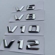 V6 v8 v10 v12 número carta cromo emblema logotipo para mercedes benz c200 e300 estilo do carro fender descarregamento capacidade marca etiqueta