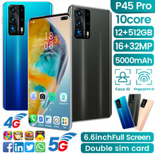 Global Version P45 Pro 6.6Inch Smartphone 10Core 5000mAh 12+512G 16+32MP Full Screen Face\Fingerprint ID 4G 5G Android Cellphone