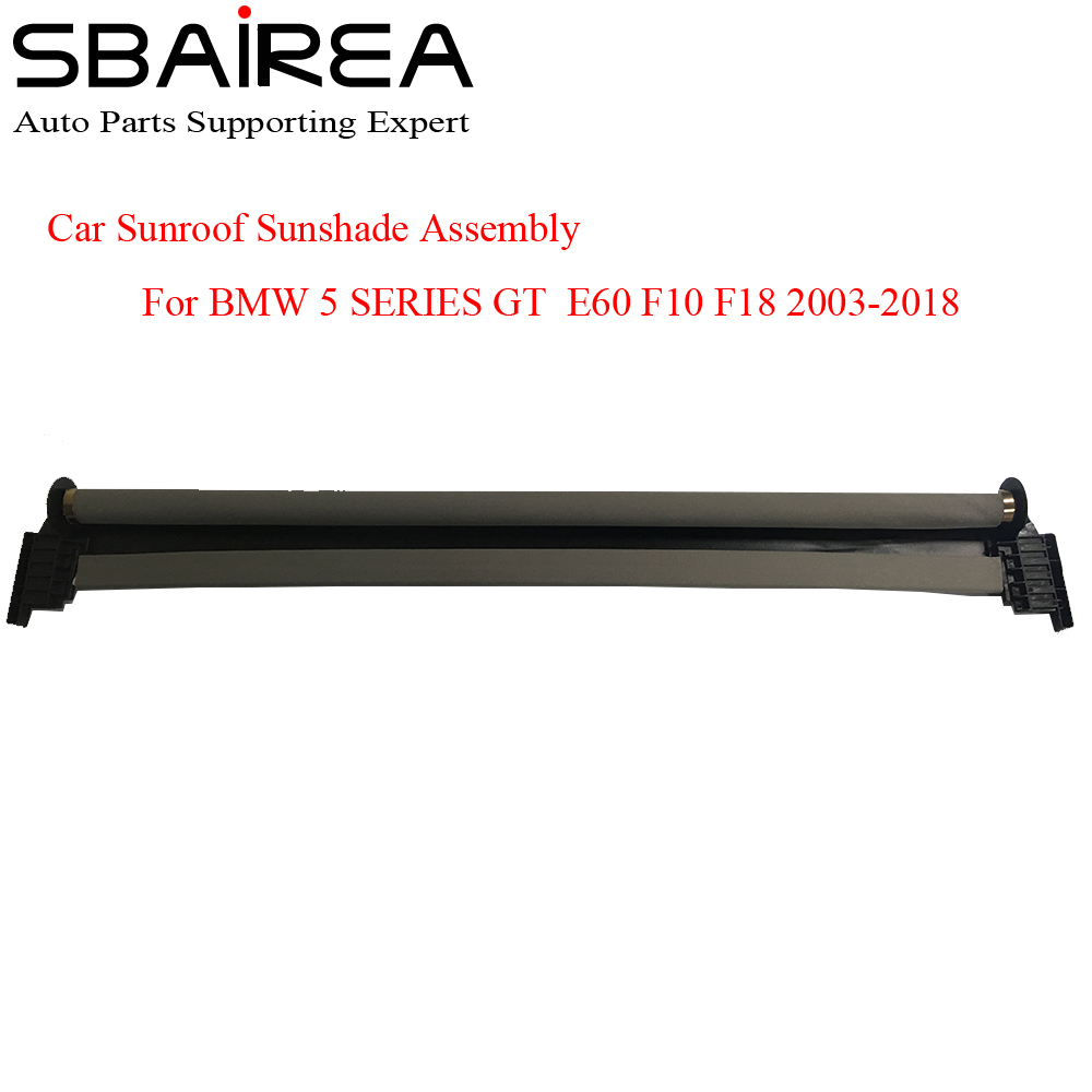 SBAIREA Car Sunroof Shade Assembly For 5 SERIES GT E60 F07 F10 F18 Electric Sun Shade Curtain Cover 2003 2018|  - title=