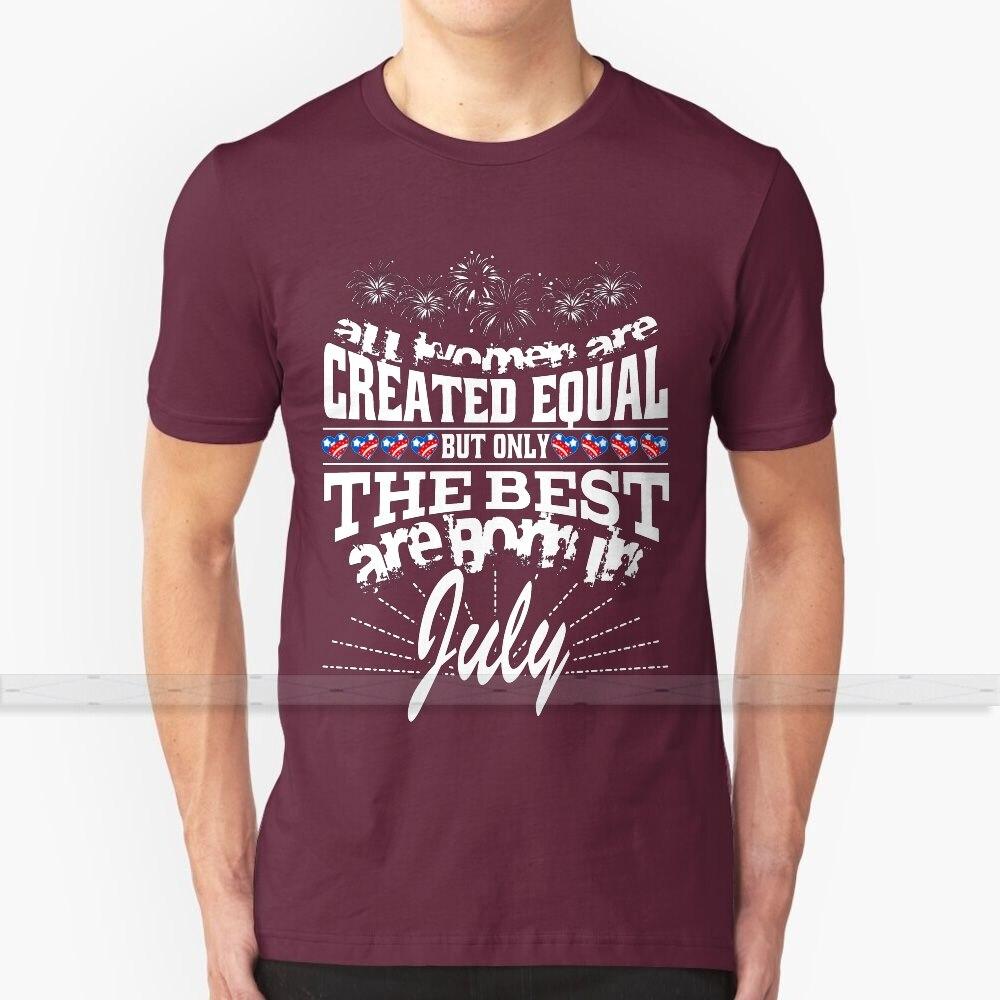 Todas las mujeres son creadas iguales pero las mejores nacen en julio por Jeronimo Rubio Art camiseta de diseño personalizado de algodón para hombres y mujeres