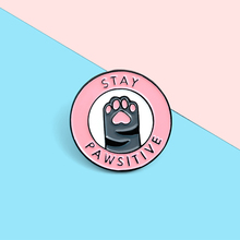 Cute Cat paw Enamel Lapel Pins 'STAY PAWSITIVE' Brooches Badges Fashion Cartoon Backpack Pin Gift for Friends Wholesale Jewelry cute cat paw enamel lapel pins stay pawsitive brooches badges fashion cartoon backpack pin gift for friends wholesale jewelry