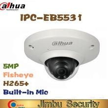 Dahua 5MP IP kamera IPC EB5531 Panorama Netzwerk Fisheye IP Kamera H.265 1,4mm objektiv Gebaut in Mic Micro SD karte IP67 PoE WDR