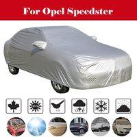 Su geçirmez tam araba kılıfı s kar buz toz güneş UV gölge kapak kapalı açık otomatik araba kılıfı tüm sezon için Opel için speedster