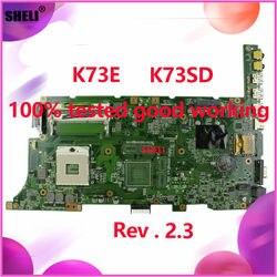 K73E K73SD płyty głównej REV 2.3 HM65 pamięci RAM dla ASUS K73S K73E X73E K73SV laptopa płyty głównej płyta główna w K73SD płyta główna K73E test 100% OK