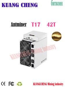 Alta hash BITMAIN utilizzato Asic BTC BCH Minatore AntMiner T17 42TH/S Con PSU Meglio di S9 S7 S15 s17 S17 Z11 WhatsMiner M3 M10 M20S(China)