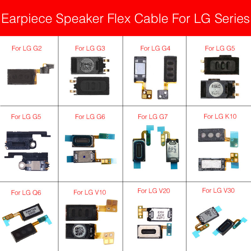 Earpiece Speaker For LG G2 G3 G4 G5 G6 G7 K10 Q6 Q7 Plus Q8 V10 V20 V30 Ear Speaker Sound Ear Piece With Frame Replacement Parts