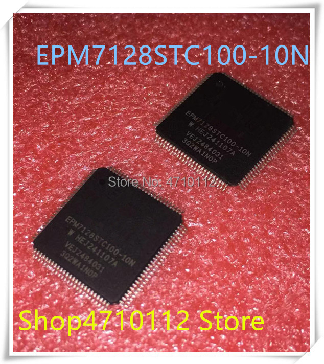 Electrical Equipments Epm7128Stc100-10N Epm7128Stc100-10 Epm7128Stc100 Qfp-100 New And Original In Stock